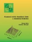 AAB R. Boča, S. Biskupič: Kvantová teória chemickej väzby a chemickej štruktúry. Nakladateľstvo STU, Bratislava, 2011, 341 str.